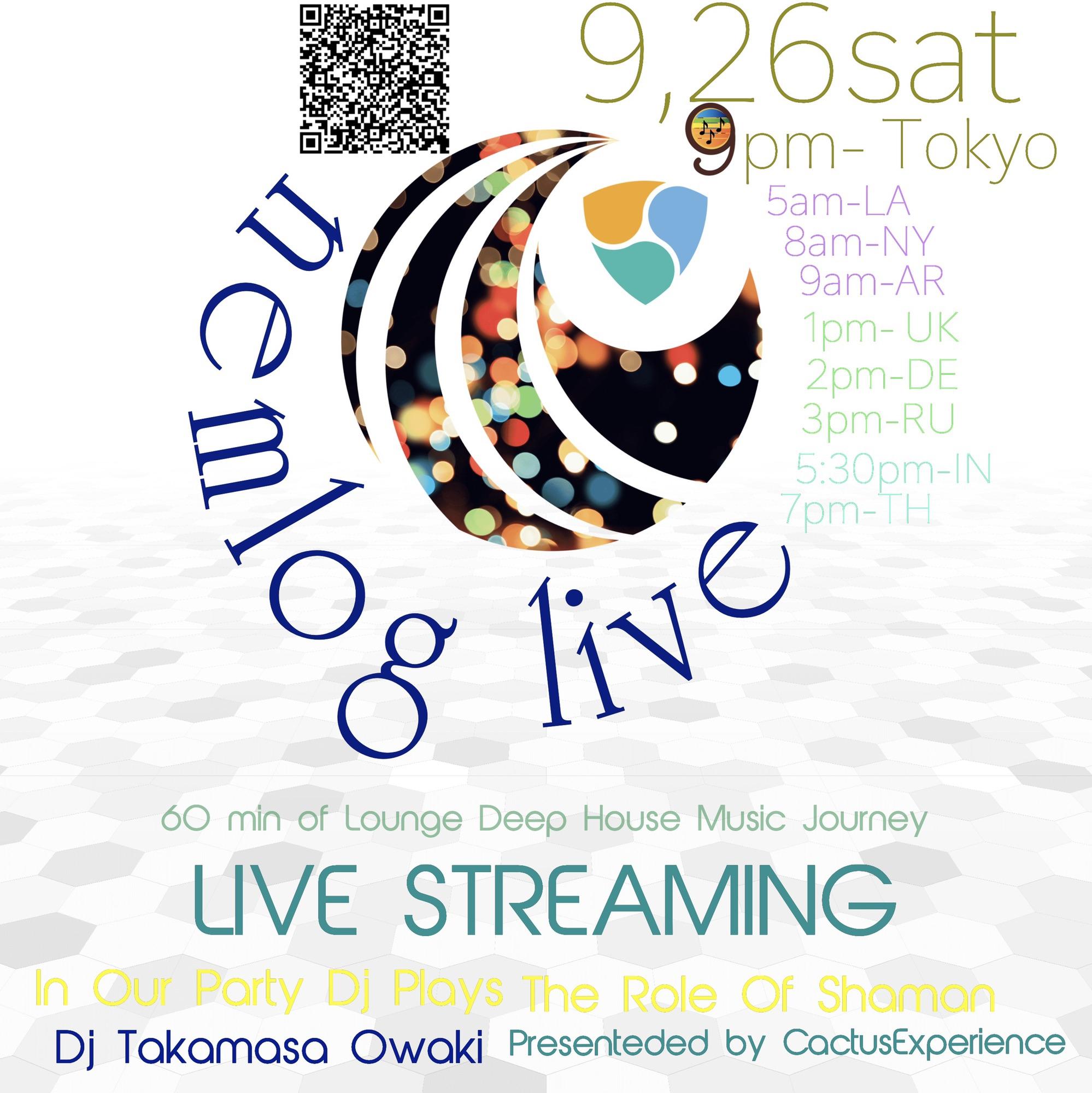 活動報告&次回予告 nemlog LIVE STREAM 9/26(sat)9pm JST DJ Takamasa Owaki