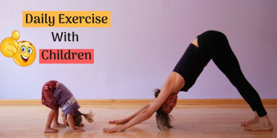 Daily Exercise With Children | fitoclock's Ownd